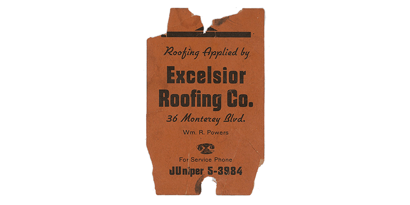 Excelsior Roofing Work Tag